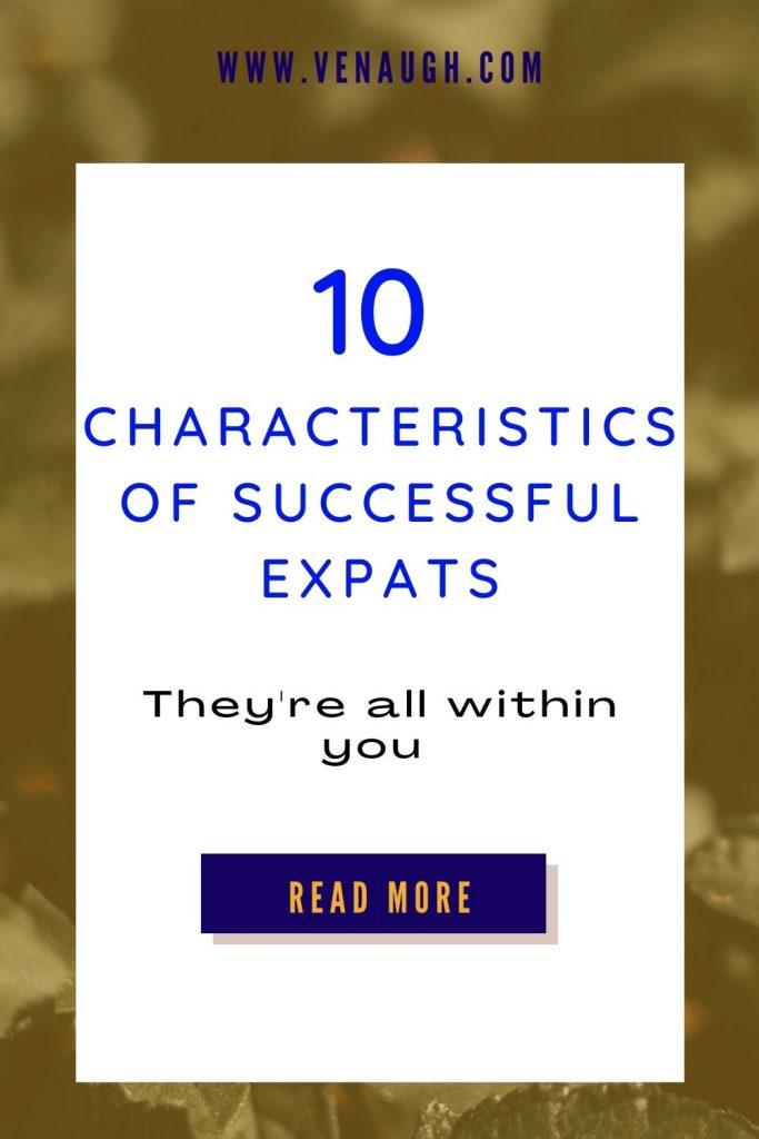 10 Characteristics of Successful Expats
